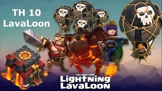 Clash of Clans ♦ TH 10 LavaLoon Attack Strategy 2017 ♦ How To 3 Star TH10 With LavaLoon