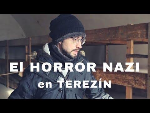 El HORROR NAZI en Terezín - PARTE 1