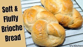 Soft and Fluffy Brioche Recipe || How to Make Fluffy Brioche Bread || Homemade Brioche Bread screenshot 3