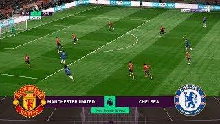 PES 2019 Realistic Highlight: Manchester United vs Chelsea | Premier League