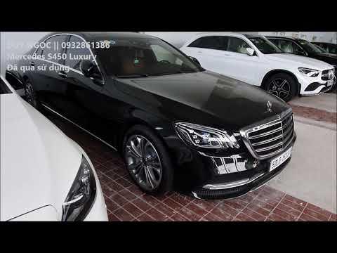 Công Ty Thanh Lý Xe Mercedes S450 Luxury chưa lăn bánh,Tin hay không nhưng nó là xe mới 100% .