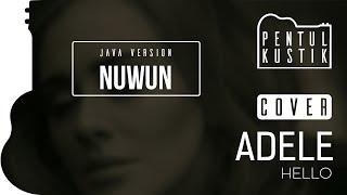 Hello - Adele (Pentul Kustik accoustic cover) Javanese version: Nuwun Mp3