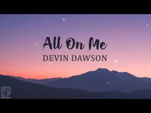 Devin Dawson – All On Me Lyrics