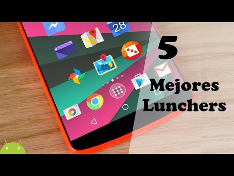 TOP: 5 MEJORES LAUNCHERS PARA ANDROID 2015