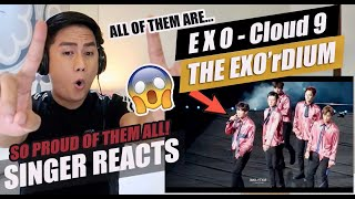 EXO - Cloud 9 (Special Edit. from THE EXO'rDIUM[dot] in Seoul) | SINGER REACTION