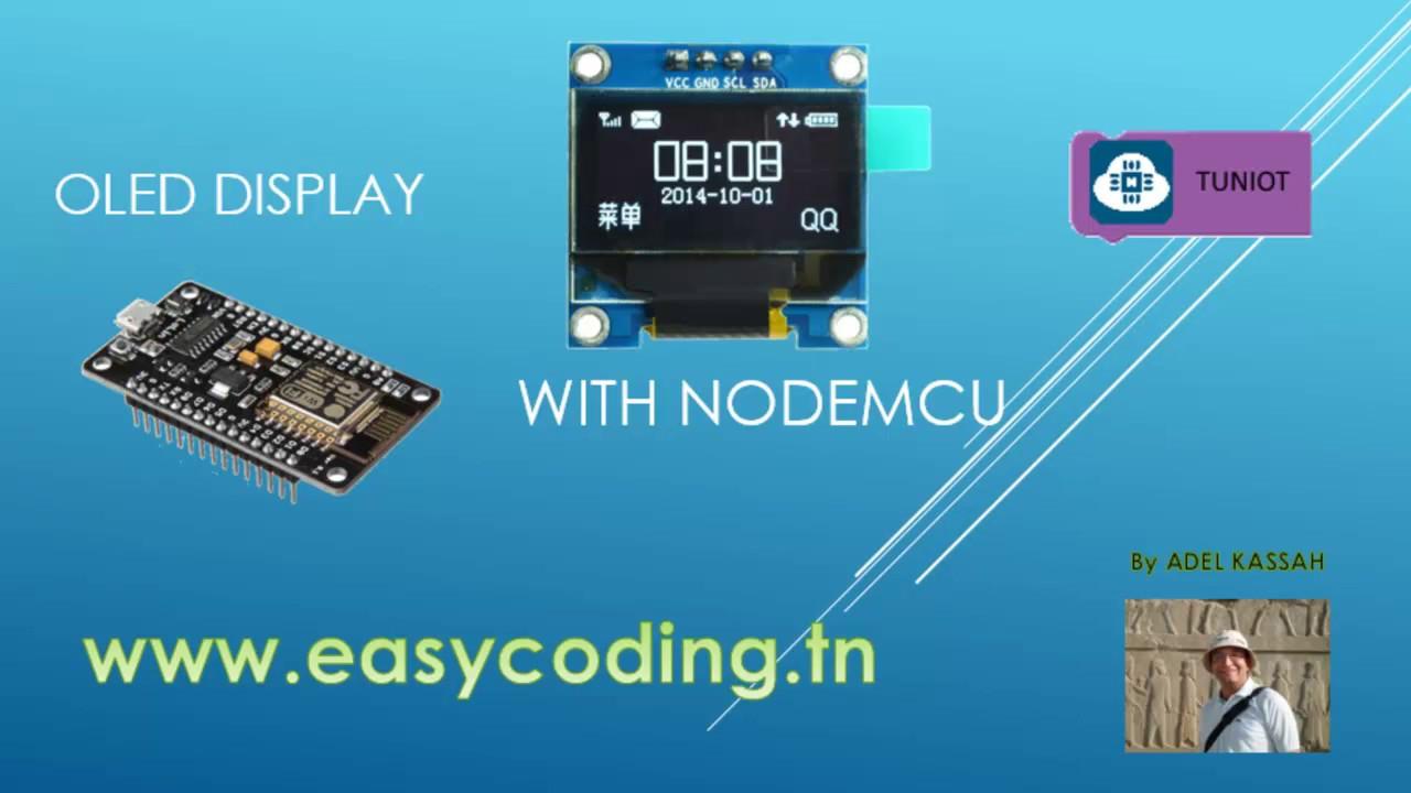 NodeMcu (ESP8266) Tutorial 16: The OLED display