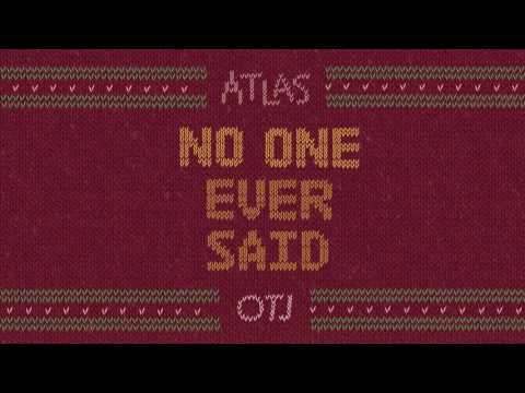 no one ever said (atlas x samsa x yung bae)