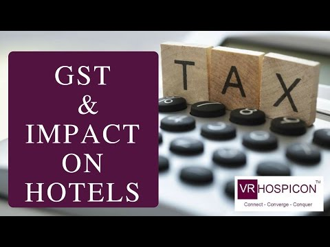 GST & Impact on Hotels & Restautants