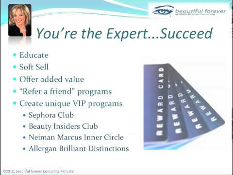 Aesthetic Business - What Women Want- Part 8 - You're the Expert - Succeed