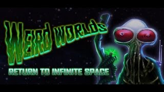 Lets Look At : Weird Worlds: Return to Infinite Space