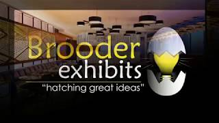 Brooder Exhibits - Ideas