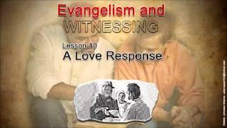 Sunday, June 3, 2012 - Sabbath School Lesson - Motivated By Love