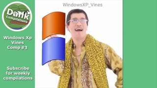 Download Windows Xp vine compilation #3 Mp3 and Videos