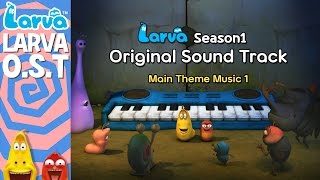official larva original sound track - special videos by larva