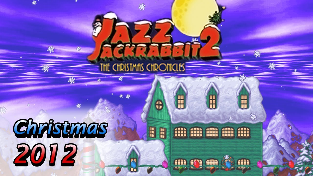 The Christmas Chronicles 2.Let S Play Jazz Jackrabbit 2 The Christmas Chronicles