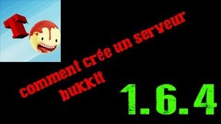 [Tuto] Comment crée un serveur bukkit minecraft 1.6.4,1.7.2 (NEW)
