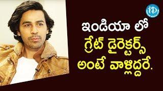 Chirag Jani about SS Rajamouli and Rajkumar Hirani   Krack Movie   Talking Movies With iDream