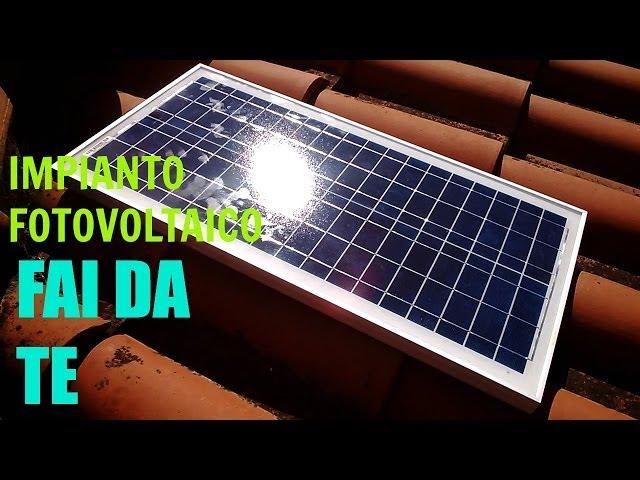 Impianto fotovoltaico con pochi euro...   youtube