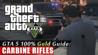 GTA 5 Walkthrough: Carbine Rifles (100% Gold Completion) HD