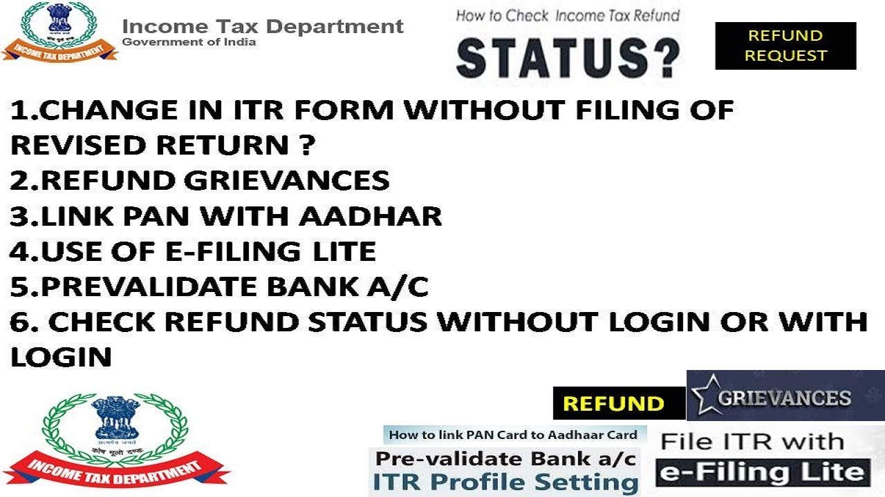 CHANGE ITR FORM WITHOUT FILING OF REVISED RETURN, PREVALIDATE BANK A/C,  CHECK REFUND STATUS