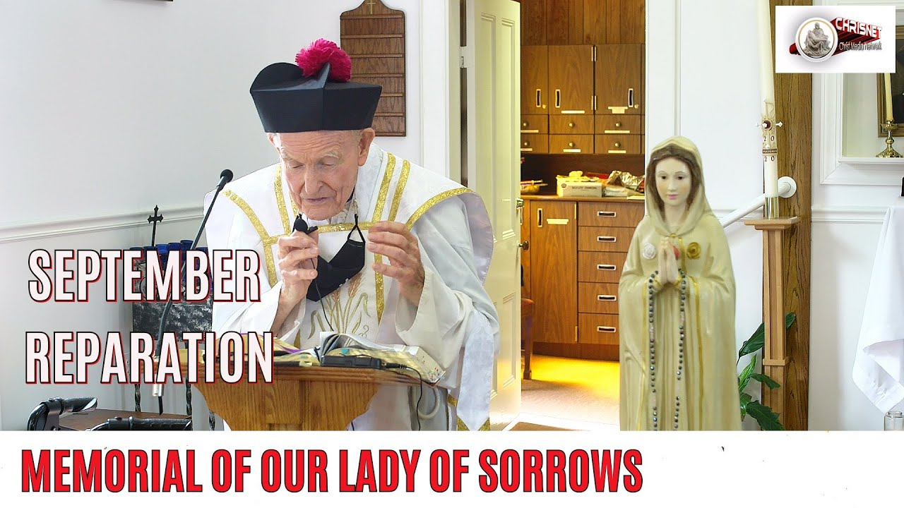 SEPTEMBER REPARATION- Memorial of Our Lady of Sorrows
