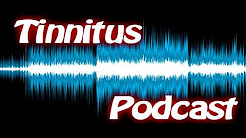 "Tinnitus Podcast ""The Birth of TinnitusTalk"""
