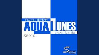 Aqua Tunes (Rework Mix)