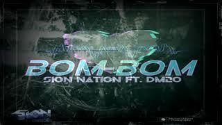 Bom-Bom Sion Nation ft.Dm20 (Christian dancehall reggae)