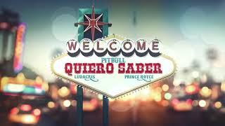 Pitbull x Prince Royce x Ludacris - Quiero Saber (Audio)