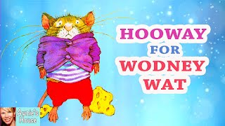 Kids Book Read Aloud: HOOWAY FOR WODNEY WAT by Helen Lester and Lynn Munsinger