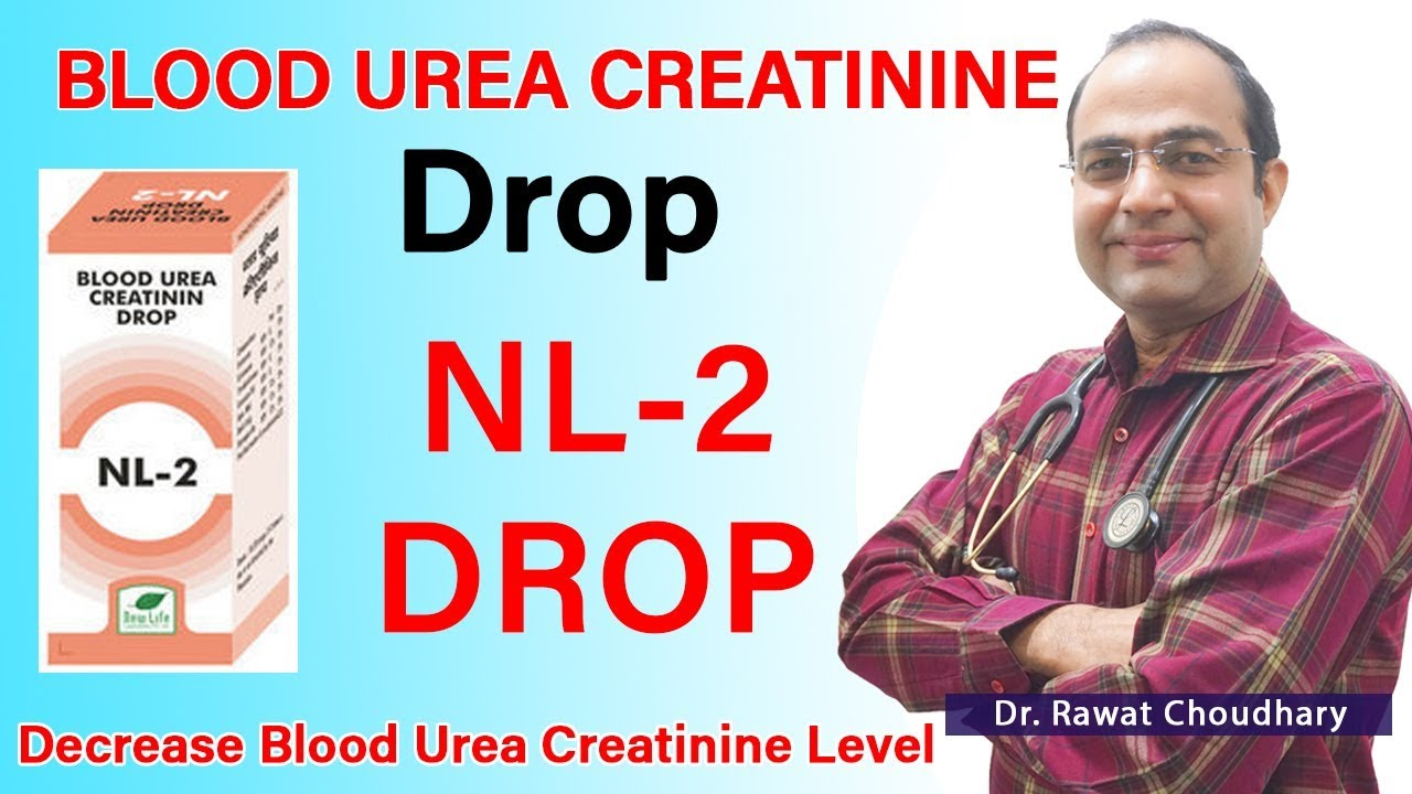NL 2 Drop | Best Medicine for Blood Urea Creatinine | Best Doctor for  Kidney in India