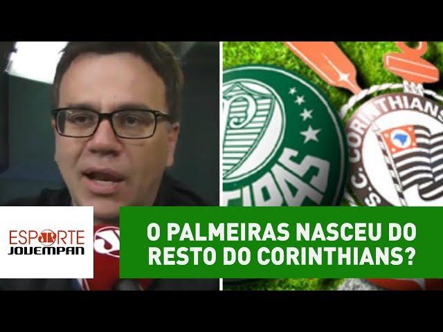 O Palmeiras nasceu do resto do Corinthians? Beting rebate tese!