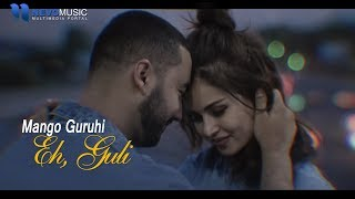 Mango Guruhi   Eh Guli Official Music Video