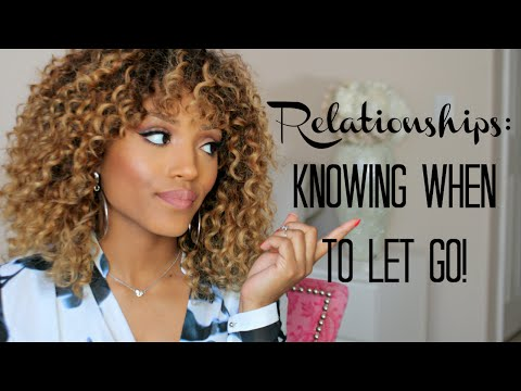Toxic Relationships- Knowing When To Let Go| Missy Lynn Speaks