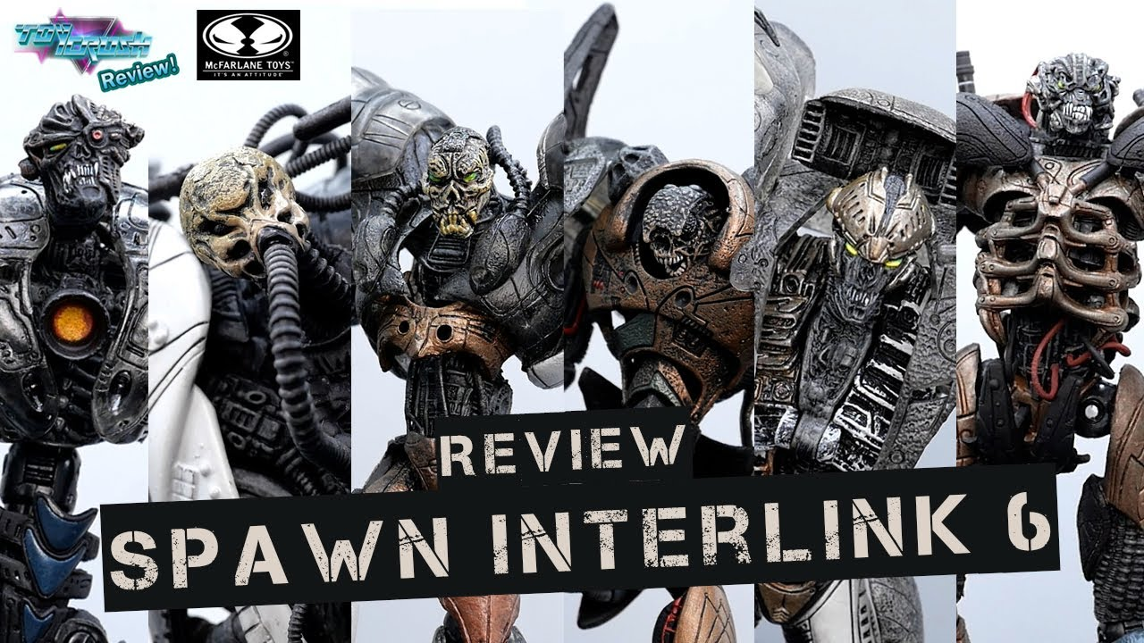 Toy Crush Review : รีวิวและซ่อมโมเดล Spawn Interlink 6 ค่าย McFarlane