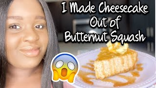 """HOW TO"" MAKE A BUTTERNUT SQUASH CHEESECAKE 😱 