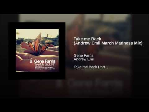 Take me Back (Andrew Emil March Madness Mix)