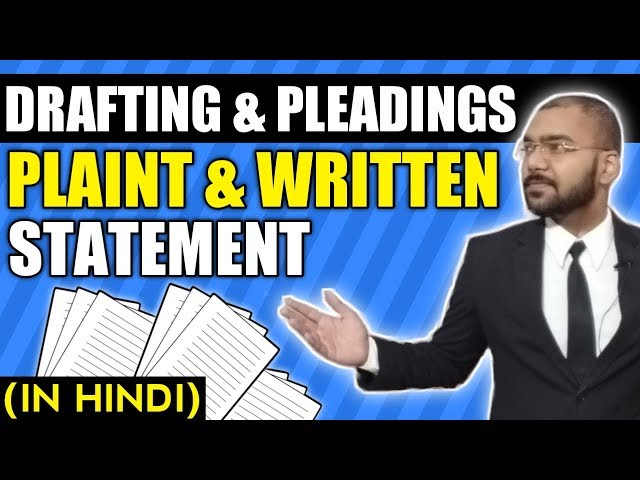 Legal Drafting and Pleadings 2020 | Plaint and written statement | Anurag Roy