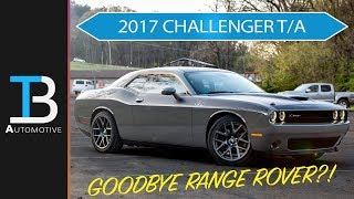 2017 Dodge Challenger T/A Overview - Range Rover Replacement?
