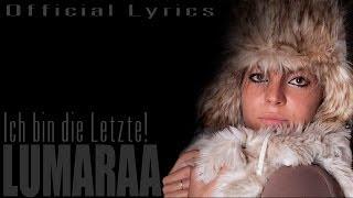 Lumaraa - Ich bin die Letzte [Official Lyrics]