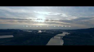 Irving + Ayako / Pre Wedding / オープニングムービー / OUNCE