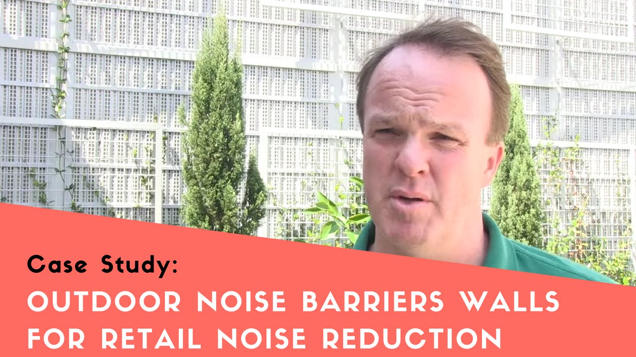 Outdoor Noise Barrier Walls for Retail Noise Reduction