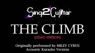 The Climb (Acoustic Guitar Karaoke Version) Miley Cyrus