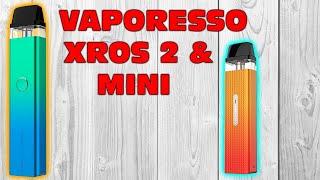 VAPORESSO XROS 2 & MÏNI | POD REVIEW