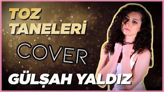 Sagopa Kajmer - Toz Taneleri (Gülşah Yaldız Cover).mp3