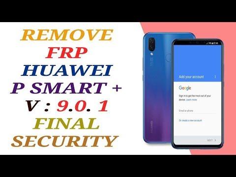 REMOVE FRP HUAWEI P SMART PLUS INE-LX1 ANDROID 9.0.1 / HUAWEI NOVA 3i 9.0.1