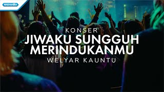 Pdt. Welyar Kauntu - Jiwaku Sungguh MerindukanMu (Official Music Video)