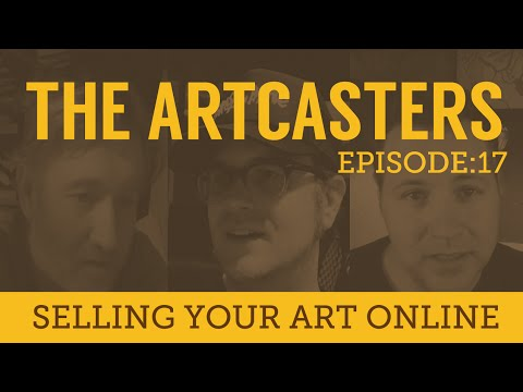 Artcasters 17 selling your art online youtube for Where can i sell paintings online