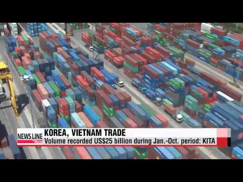 Trade volume between Korea and Vietnam to surpass all-time-high of US$30 billion