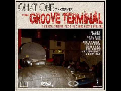 Rare Groove - The Groove Terminal - Mixed by Chat One